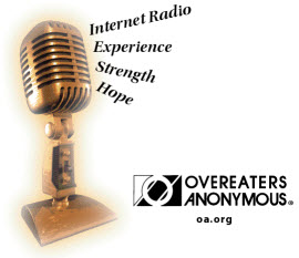 Listen to Voice America and find out how Overeaters Anonymous can help you with compulsive eating.